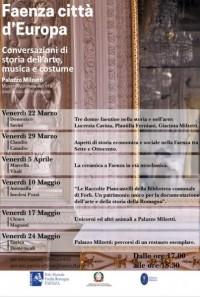 Faenza città d'Europa. Conversazioni di storia dell'arte,  musica e costume.